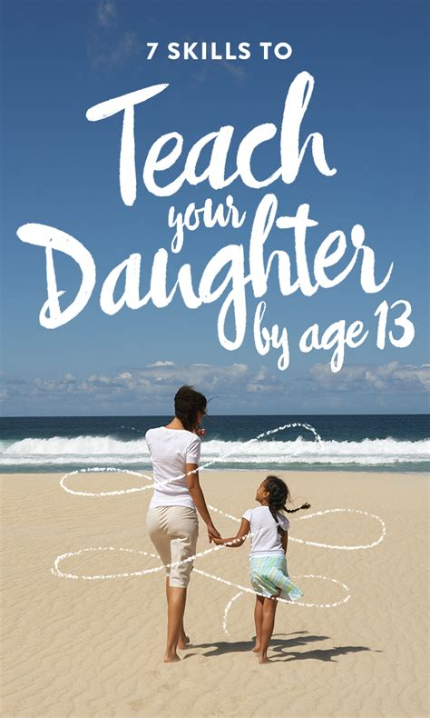 skills  teach  daughter  age