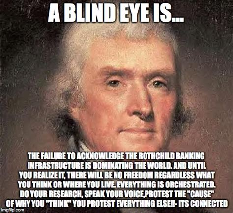 Thomas Jefferson Memes - thomas jefferson on central banking imgflip