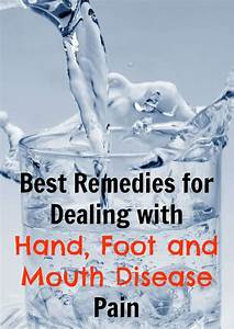 Best Remedies For Dealing With Hand Foot And Mouth