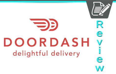 door dash reviews doordash review local meal delivery service