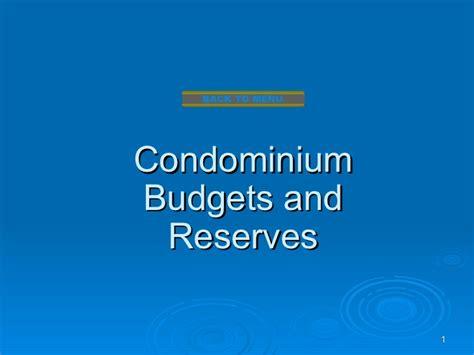 condominium budgets  reserves
