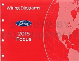 2015 Ford Focus Wiring Diagram Manual Original