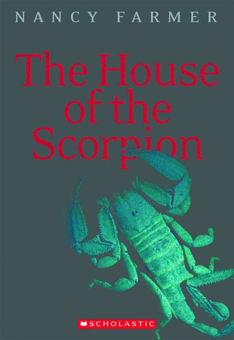 The House Of The Scorpion By Nancy Farmer Scholastic