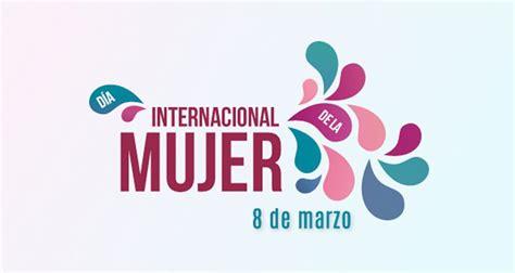 Resumen 8 De Marzo by Actividades Para Celebrar El 8 De Marzo D 237 A Internacional