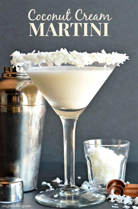 coconut martini coconut cream martini a night owl blog