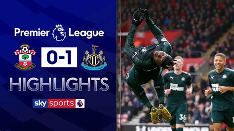 So'ton 0 - 1 Newcastle - Match Report & Highlights
