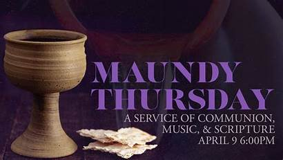 Thursday Maundy Service Communion Song Lord Ministry