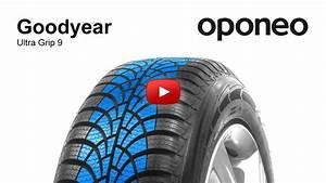 Goodyear Ultragrip 9 : pneu goodyear ultra grip 9 pneus hiver oponeo youtube ~ Maxctalentgroup.com Avis de Voitures