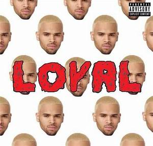 Chris Brown Feat Lil Wayne & Tyga - Loyal | Sweet Vybz