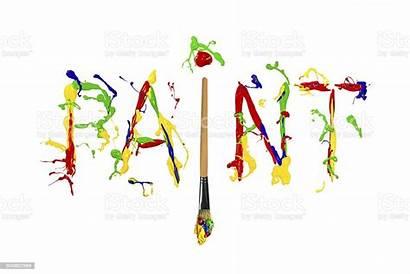 Word Paint Splash Painted Colorful Written Paintbrush