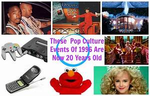 Welcome To 2016  These 1996 Pop Culture Moments Are Now 20 Years Old  U2014 The Blog According To Buzz