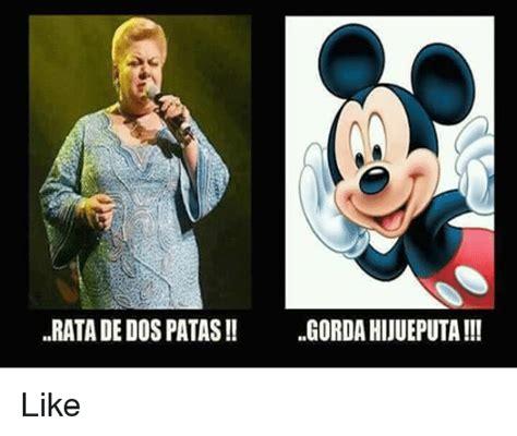 Rata De Dos Patas Meme - rata de dos patas gordahiuueputa like meme on sizzle
