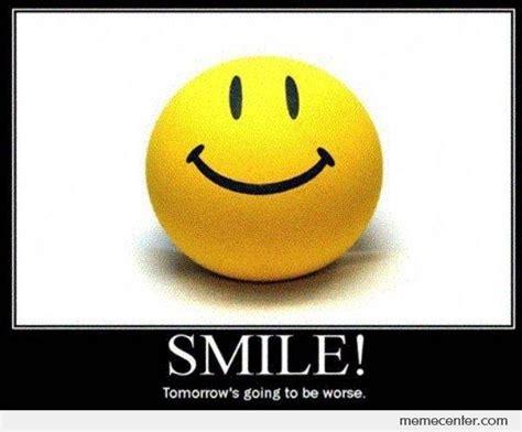 Meme Smile - image gallery just smile meme
