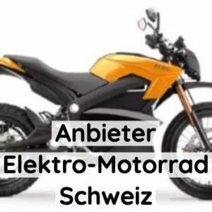 Elektro Motorrad Selber Bauen : elektro motorrad anbieter in der schweiz bersicht ~ A.2002-acura-tl-radio.info Haus und Dekorationen