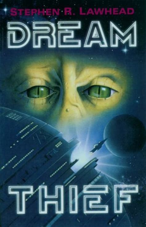 dream thief  stephen  lawhead reviews discussion bookclubs lists