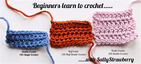 learn how to crochet sallystrawberry learn to crochet double crochet