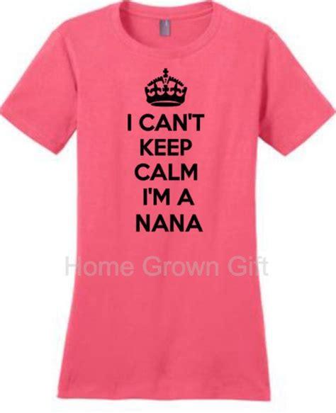 Nana T-Shirt Sayings
