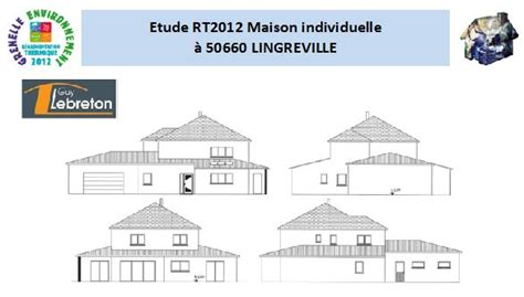 etude rt2012 224 lingreville 50660 avenir thermique