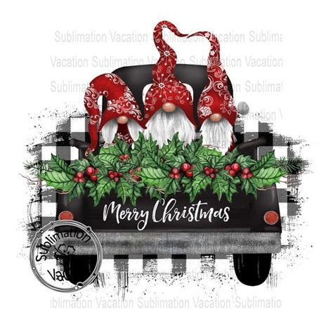 Gnome sublimation clipart design easy to use for many christmas craft. Gnome Design-Sublimation Design-Merry Christmas Truck ...