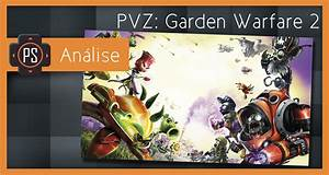 Análise - Plants vs Zombies Garden Warfare 2 - Player ...