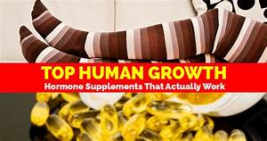 Top Human Growth Hormone Supplements That Actually Work