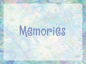 /-я∆√ĪЙ�... Countless Memories Quotes