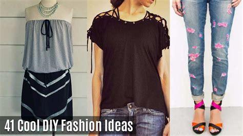 Decorating Ideas Clothes by Cool Diy Fashion Ideas