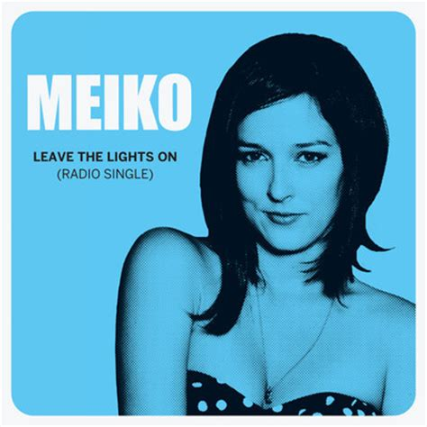 Meiko Leave The Lights On new from meiko leave the lights on kcrw