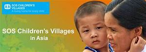 SOS Children's Villages in Asia: SOS Children's Village ...