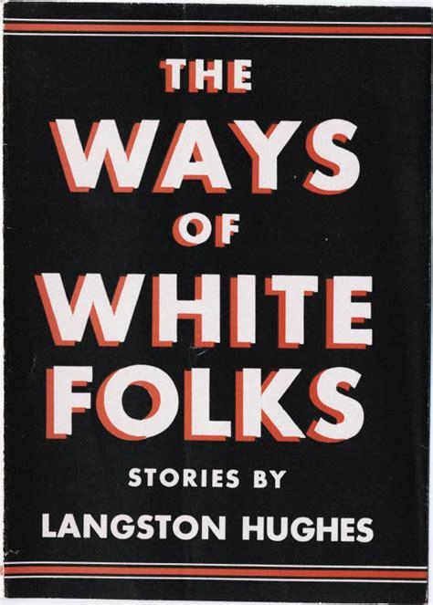 The Ways Of White Folks Wikipedia