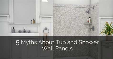 bathrooms designs 5 myths about tub and shower wall panels home remodeling