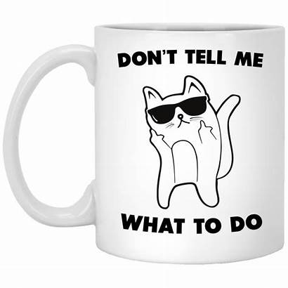 Coffee Funny Mug Cat Tell Don Graphic