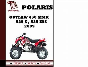 Polaris Outlaw 450 Mxr   525 S   525 Irs 2009 Workshop