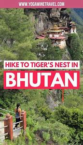 Bhutan Travel Guide  Hiking To The Tiger U0026 39 S Nest In Paro