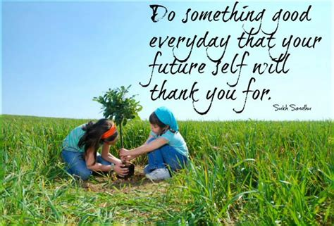 Do Something Good Every Day That Your Future Self