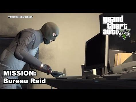 bureau gta 5 gta 5 gameplay walkthrough mission 53 hacking the bureau