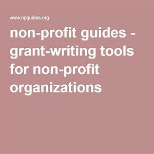 non profit guides grant writing tools for non profit With how to write a grant letter for a nonprofit organization