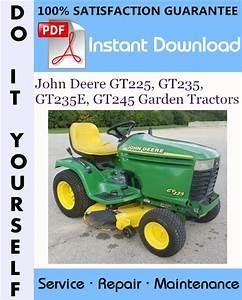 John Deere Gt225  Gt235  Gt235e  Gt245 Garden Tractors