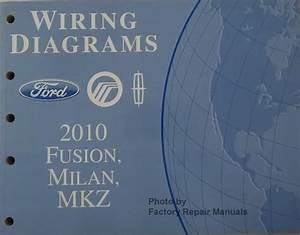 2010 Fusion  Milan And Mkz Electrical Wiring Diagrams