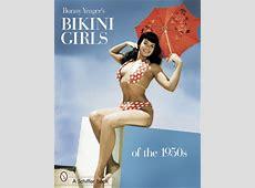 Bunny Yeager's Bikini Girls of the 1950s $1995