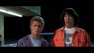 Bill & Ted Are Speechless ''Whoa'' - YouTube