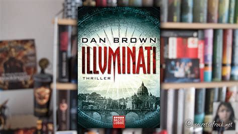 Illuminati Dan Brown by Rezension Dan Brown Quot Illuminati Quot Secrets Of Rock