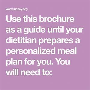 Use This Brochure As A Guide Until Your Dietitian Prepares