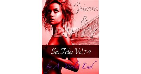 Grimm And Dirty Sex Tales Vol 7 9 Erotic Fairy Tale Versions Of Sleeping Beauty A Briar Rose