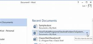 how to pin most used files and folders to the open screen With recent documents microsoft word 2013