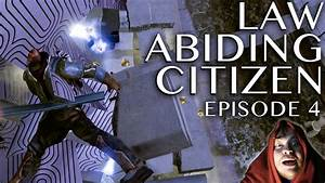 Law Abiding Citizen Ep. 4: Take that, MARS! (Feat. Justin ...