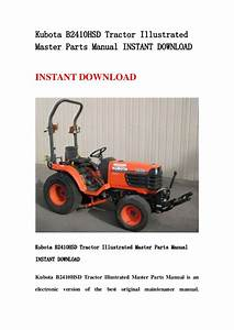 Kubota B2410 Hsd Tractor Illustrated Master Parts Manual