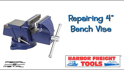 repairing harbor freight  bench vise  easy