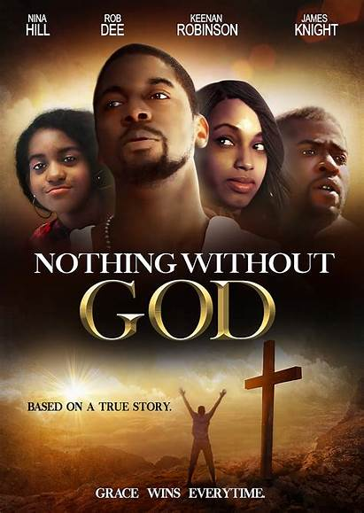 God Christian Nothing Without Movies Film Films