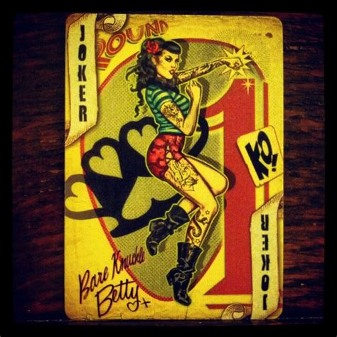 Bare Knuckle Betty, The Joker In Deck Of Bicycle Playing